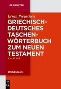 Griechisch - deutsches Taschenwörterbuch zum Neuen Testament