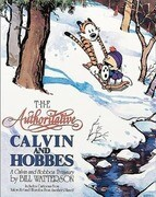 The Authoritative Calvin and Hobbes: Includes Cartoons from Yukon Ho and Weirdos from Another Planet