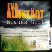 Blaues Gift - Kommissarin Pia Korittki - Pia Korittkis dritter Fall, Folge 3 (Ungekürzt)