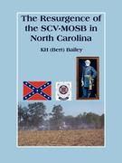 The Resurgence of the Scv-Mosb in North Carolina