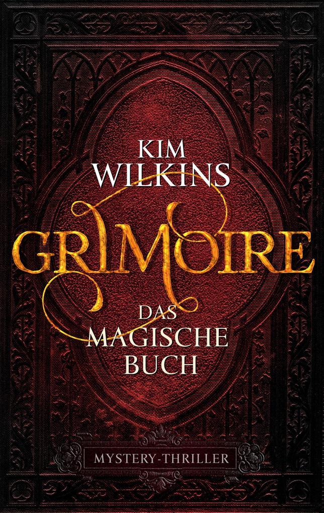 Grimoire - Das magische Buch als eBook epub
