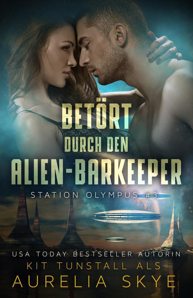 Betört durch den Alien- Barkeeper