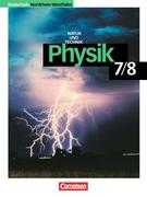 Physik für Realschulen. Natur und Technik. Schülerbuch. Nordrhein-Westfalen 7./8. Schuljahr Neubearbeitung