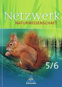 Netzwerk Naturwissenschaften. Schülerband 5/6