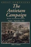 The Antietam Campaign: August-September 1862