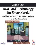 Java Card' Technology for Smart Cards: Architecture and Programmer's Guide