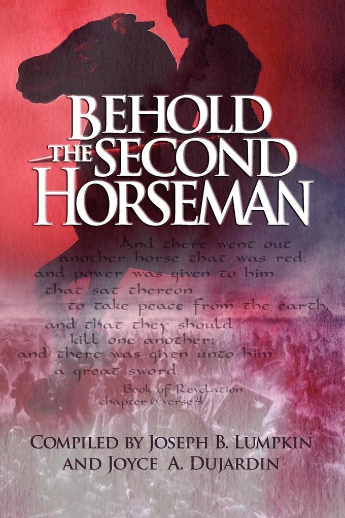 Behold the Second Horseman als Taschenbuch von