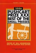 The Pushcart Prize XXX: Best of the Small Presses