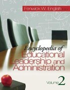 Encyclopedia of Educational Leadership and Administration