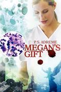 Megan's Gift
