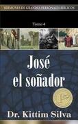 """""""josé El Soñador, Tomo 4"""""""