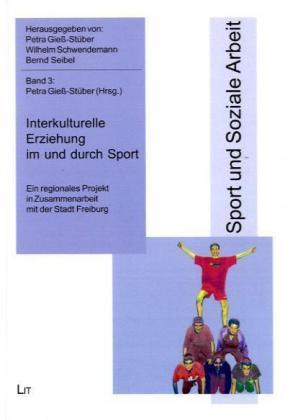Interkulturelle Erziehung im und durch Sport al...