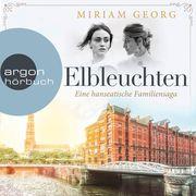 Elbleuchten - Eine hanseatische Familiensaga, Band 1 (Ungekürzte Lesung)