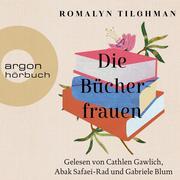 [Romalyn Tilghman: Die Bücherfrauen (Gekürzte Lesung)]
