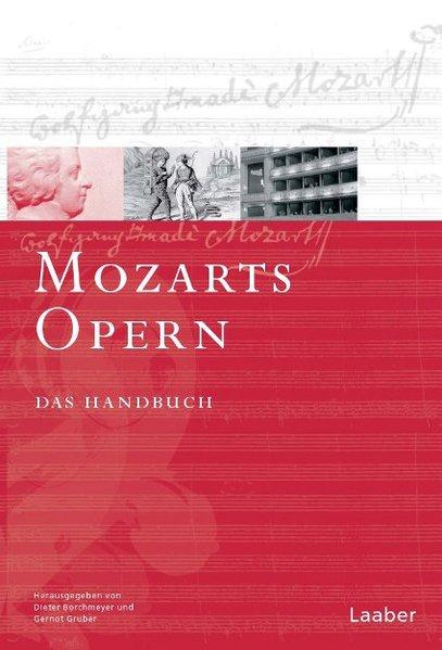 Mozart-Handbuch 3. Mozarts Opern. 2 Teilbände als Buch