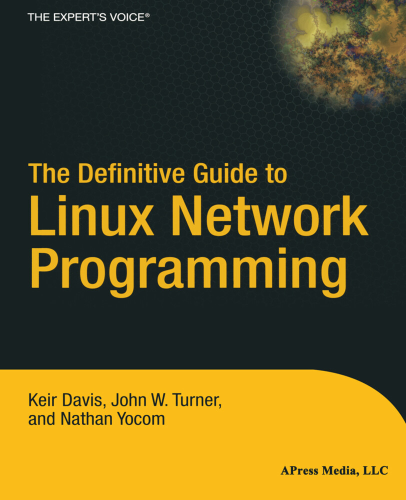 The Definitive Guide to Linux Network Programmi...