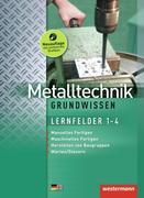 Metalltechnik. Lernfelder 1-4: Schülerband