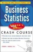 Schaum's Easy Outlines Business Statistics: Based on Schaum's Outline of Theory and Problems of Business Statistics, Third Edition