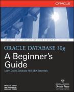 Oracle Database 10g: A Beginner's Guide