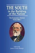 The South in the Building of the Nation: The Economic History