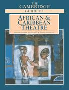 The Cambridge Guide to African and Caribbean Theatre