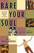 Bare Your Soul: The Thinking Girl's Guide to Enlightenment