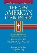 Micah, Nahum, Habakkuh, Zephaniah: An Exegetical and Theological Exposition of Holy Scripture