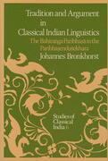 Tradition and Argument in Classical Indian Linguistics: The Bahiraṅga-Paribhāṣā In the Paribhāṣenduśekhara