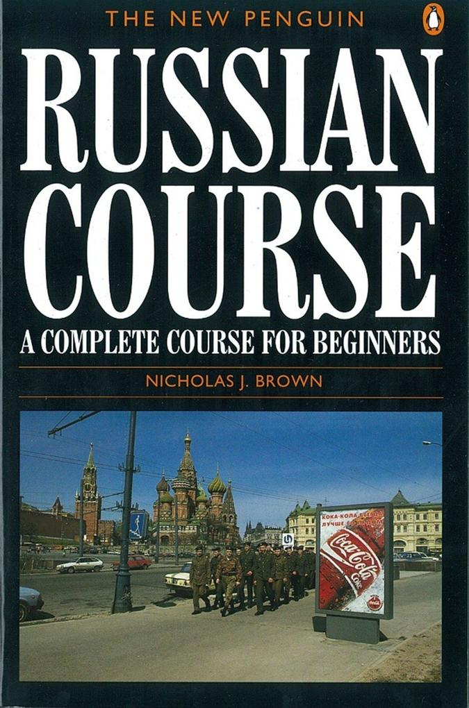 The New Penguin Russian Course als Taschenbuch ...