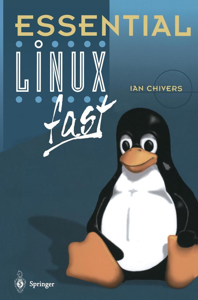 Essential Linux fast als Buch von Ian Chivers