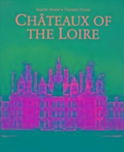 Chateaux of the Loire als Buch