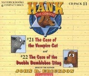 Hank the Cowdog: The Case of the Vampire Cat/The Case of the Double Bumblebee Sting