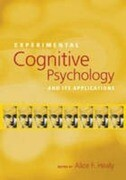 Experimental Cognitive Psychology and Its Applications
