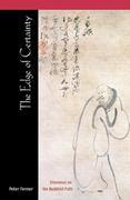 The Edge of Certainty: Dilemmas on the Buddhist Path