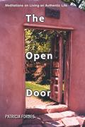 The Open Door: Meditations on Living an Authentic Life