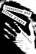 Cosephine and Other Plays