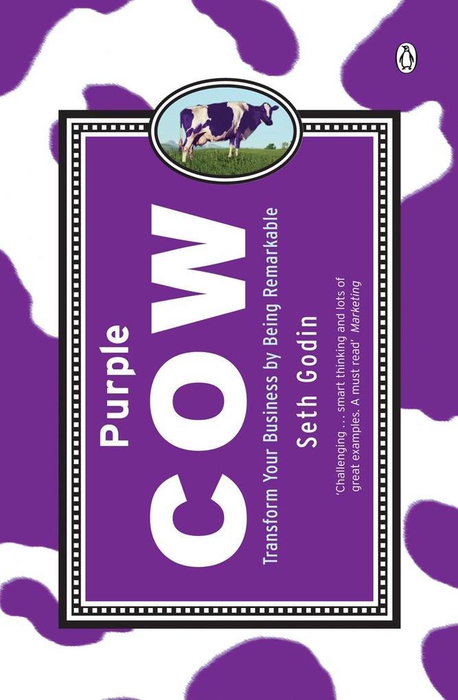 Purple Cow als Buch von Seth Godin