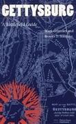 Gettysburg: A Battlefield Guide