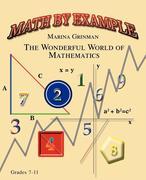 Math by Example: The Wonderful World of Mathematics