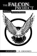 The Falcon Project: Military Action/Drama