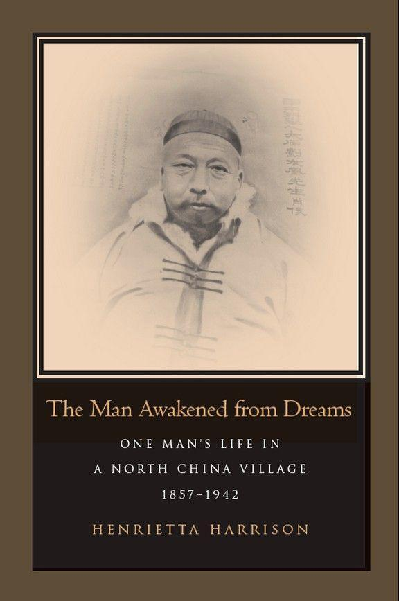 The Man Awakened from Dreams: One Man's Life in a North China Village, 1857-1942 als Taschenbuch