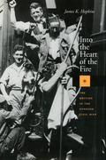 Into the Heart of the Fire: The British in the Spanish Civil War