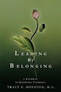 Leading by Belonging: A Pathway to Knowing Yourself