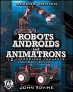Robots, Androids and Animatrons