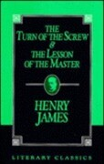 The Turn of the Screw and the Lesson of the Master