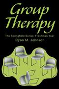 Group Therapy: The Springfield Series: Freshman Year