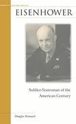 Eisenhower: Soldier-Statesman of the American Century