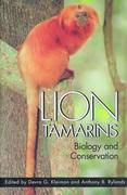 Lion Tamarins: Biology and Conservation
