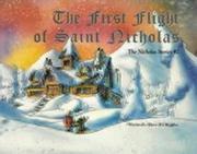 The First Flight of Saint Nicholas: The Nicholas Stories #2