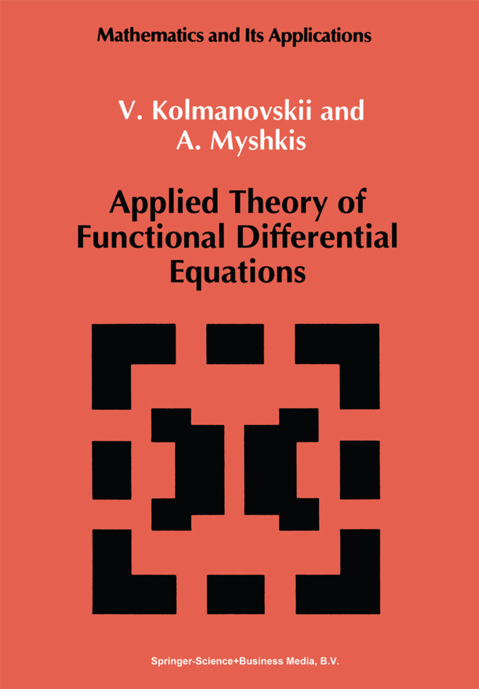 Applied Theory of Functional Differential Equations als Buch (gebunden)
